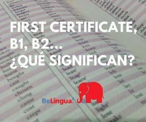 First Certificate Equivalencias