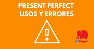 Present perfect usos y errores más frecuentes en inglés - Facebook