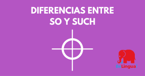 Diferencias entre So y Such - Facebook