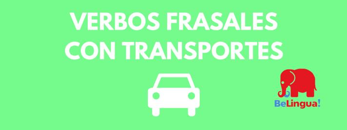 Verbos frasales sobre transportes