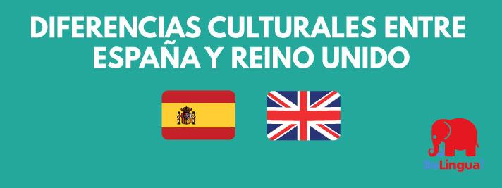 Diferencias culturales entre españa y reino unido