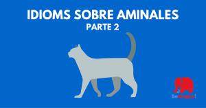 Idioms sobre animales - Facebook