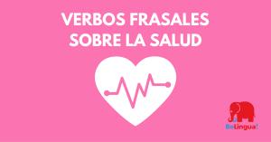 Verbos frasales sobre la salud - Facebook