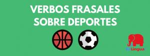 Verbos frasales sobre deportes