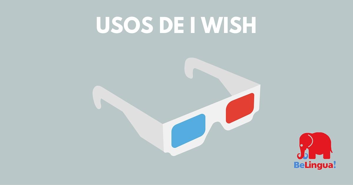 Usos de I wish