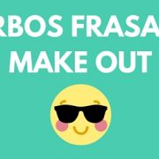 Verbos frasales Make out