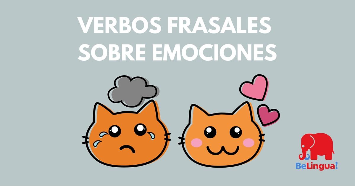 Verbos frasales sobre emociones