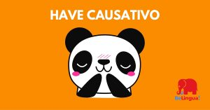 Have causativo - Facebook