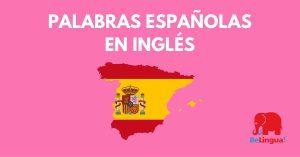 Palabras españolas en inglés - Facebook