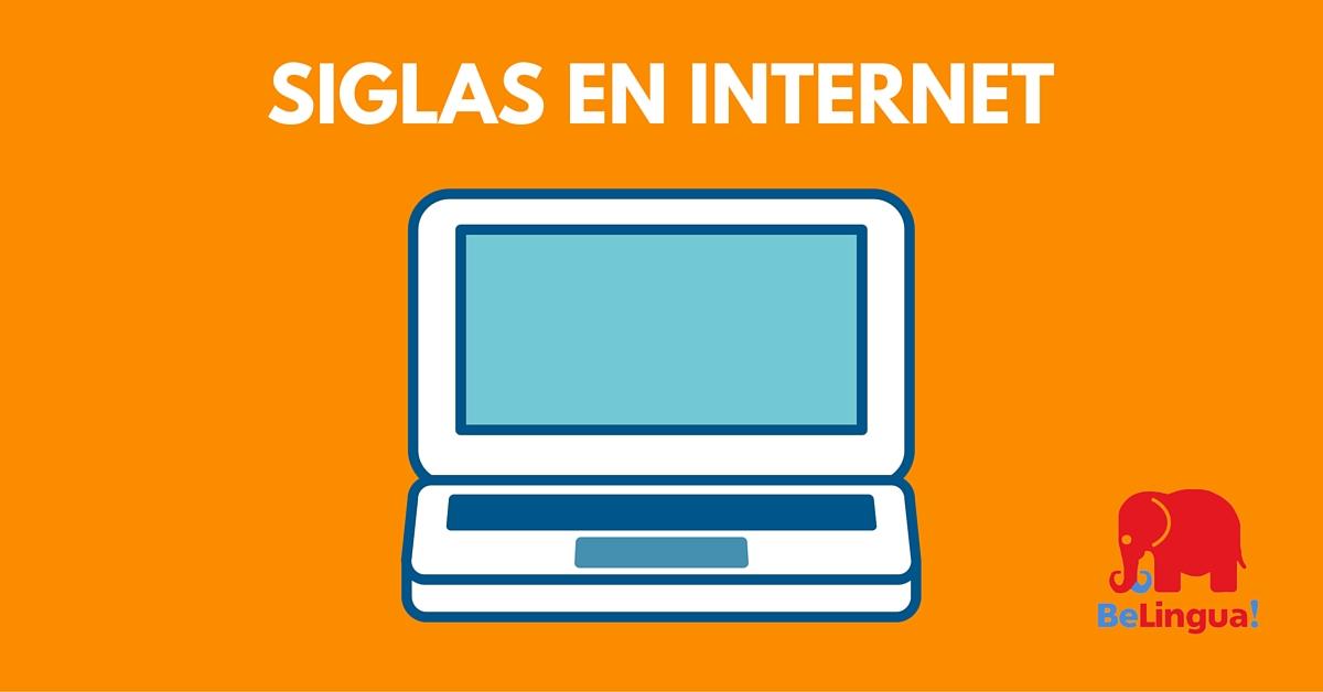 Siglas de internet - Academia de Idiomas BeLingua