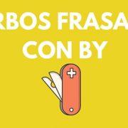 Verbos frasales con by