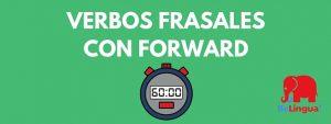 Verbos frasales con forward