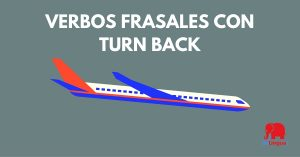 Verbos frasales con turn back - facebook