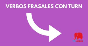verbos frasales con turn - Facebook