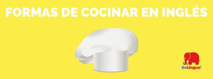 Formas de cocinar en inglés