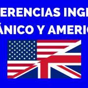 Diferencias inglés británico y americano