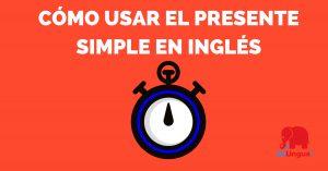Cómo usar el Presente simple en inglés - Facebook