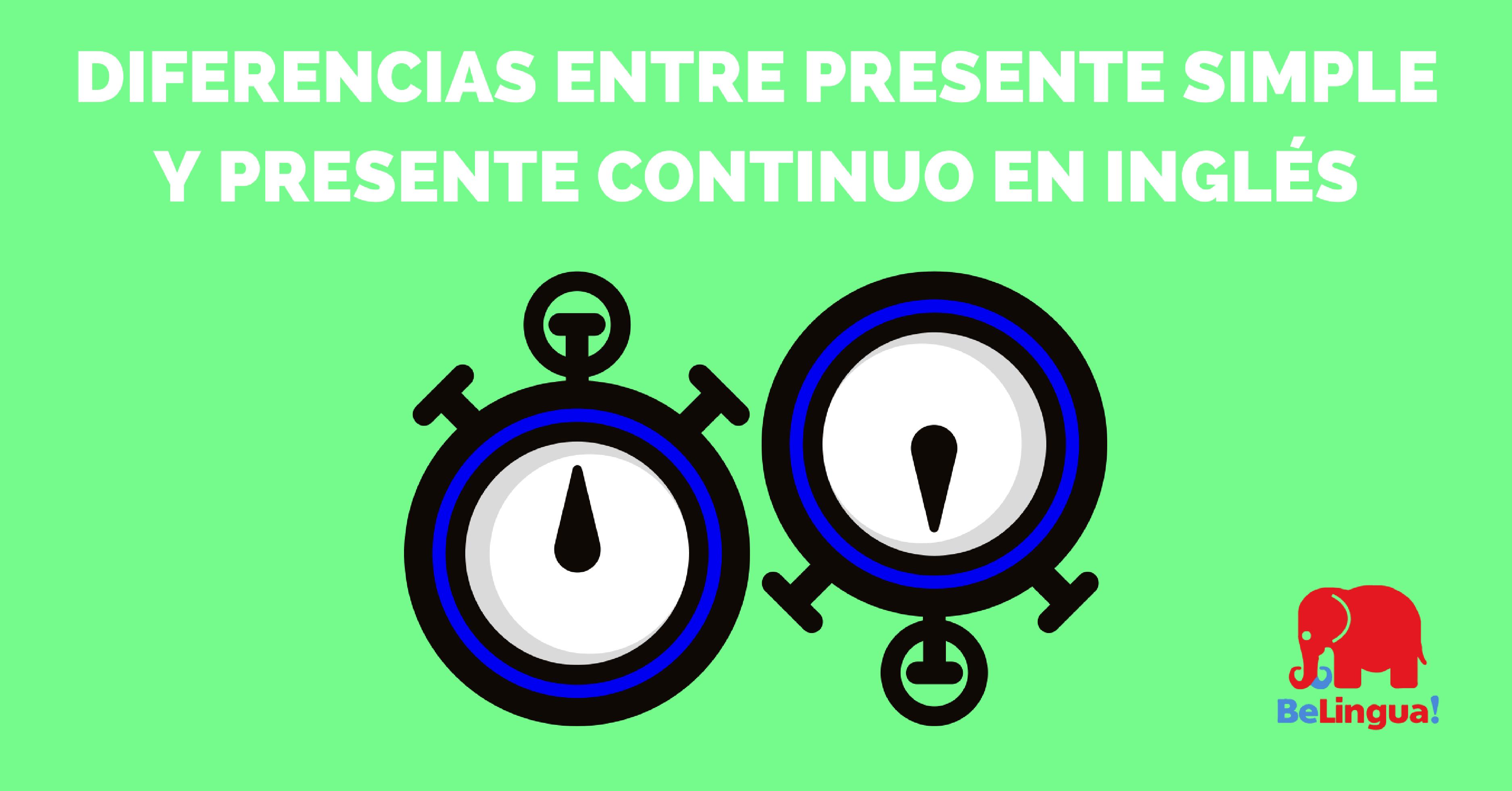 Diferencias entre presente simple y presente continuo en inglés