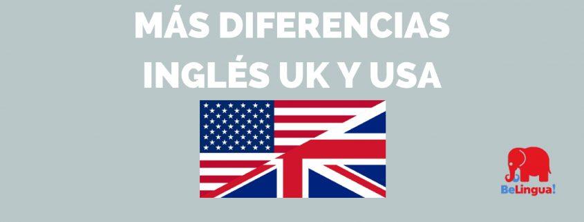 Más diferencias inglés UK y USA