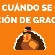 Qué es y cuándo se celebra Acción de gracias