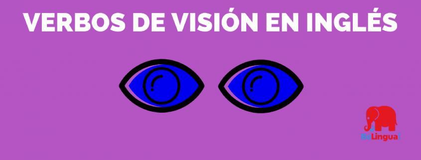 Verbos de visión en inglés