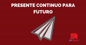 Presente continuo para futuro - facebook