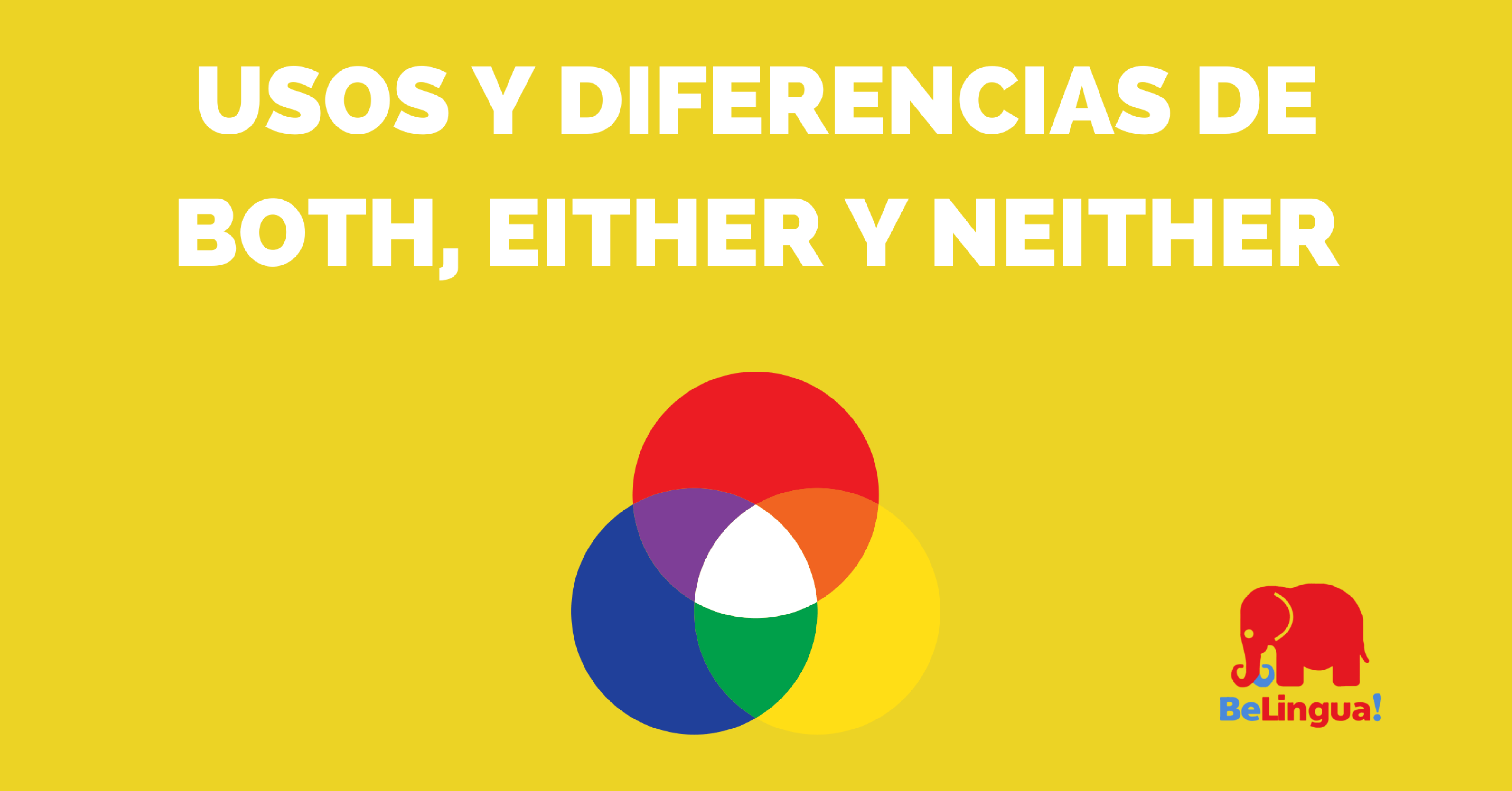 Usos y diferencias de both, either y neither