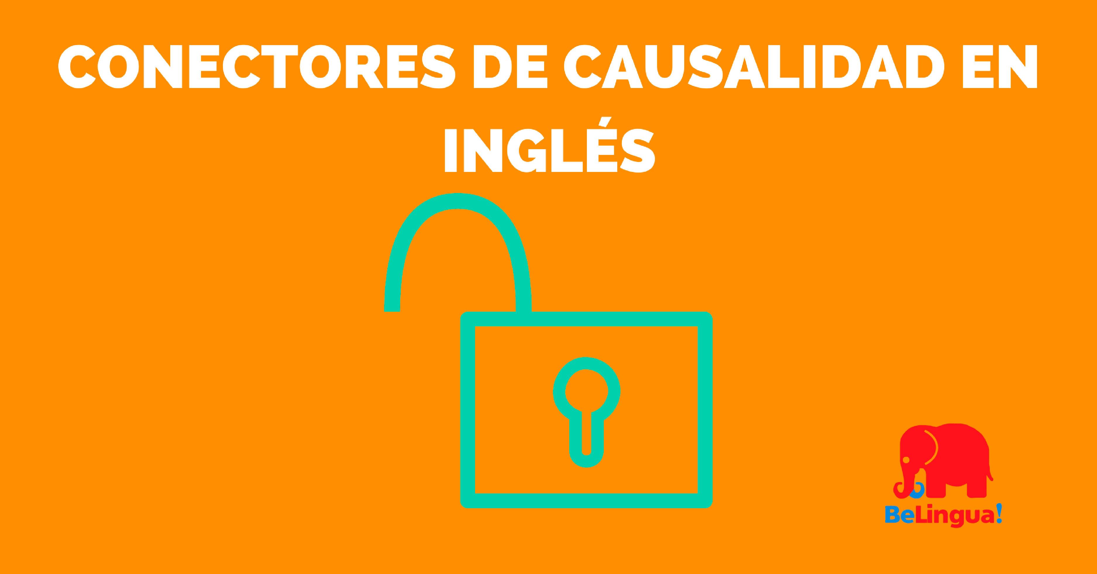 Conectores de causalidad en inglés