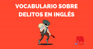 Vocabulario sobre delitos en inglés - Facebook