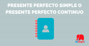 Presente perfecto simple o presente perfecto continuo - Facebook