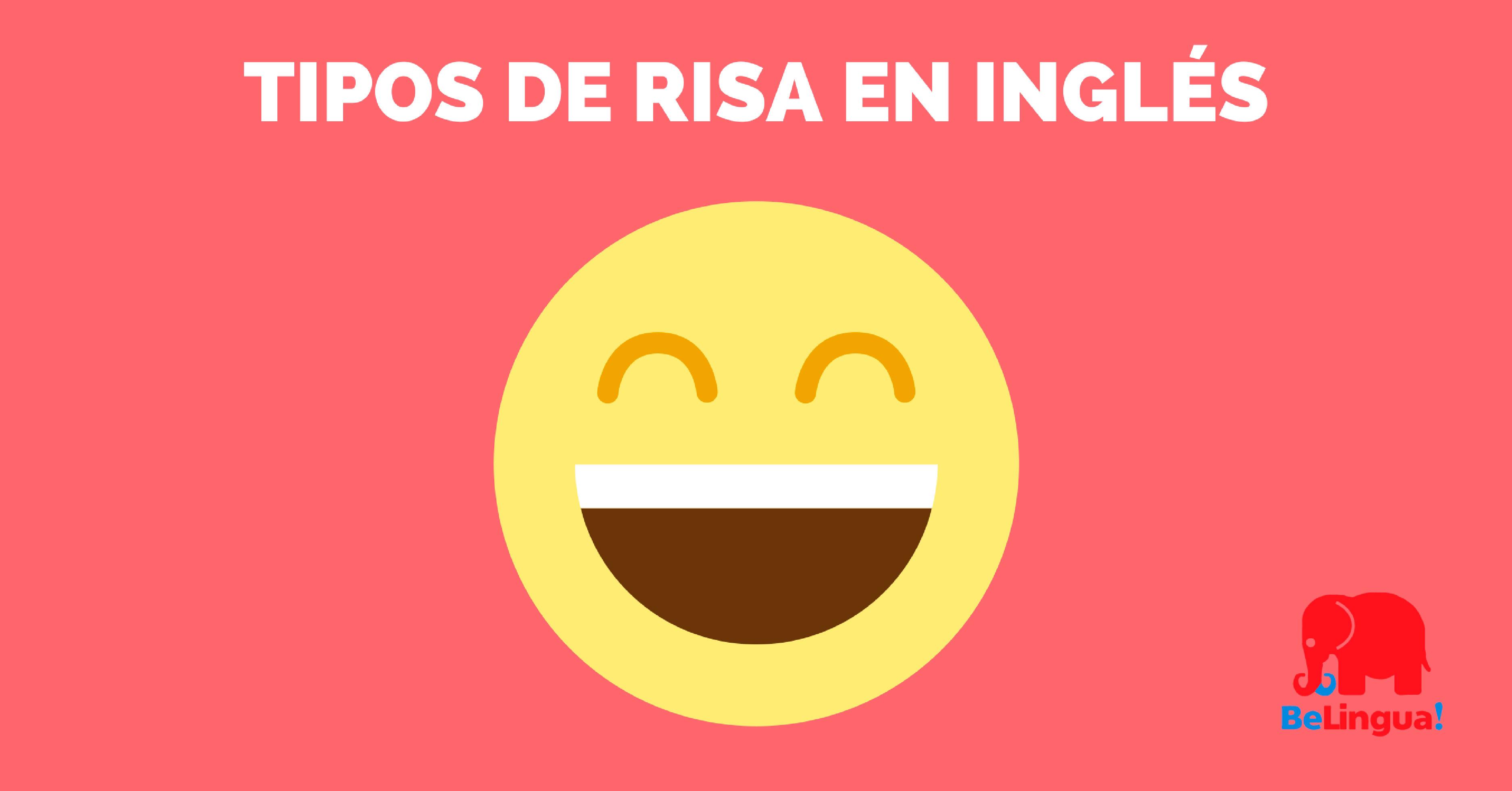 Vocabulario sobre tipos de risa en inglés