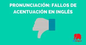 Pronunciación fallos de acentuación en inglés - Facebook