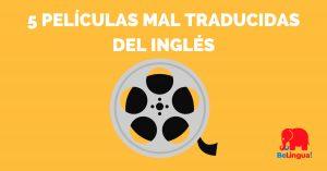 5 películas mal traducidas del inglés - Facebook