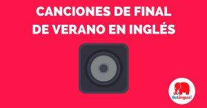 Canciones de final de verano en inglés - Facebook