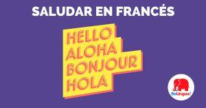 Saludar en francés - Facebook