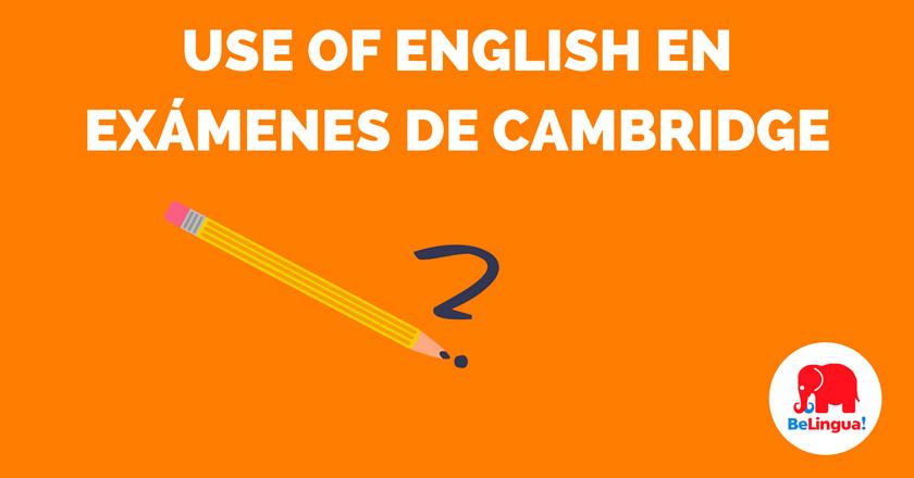 Use of English en exámenes de Cambridge
