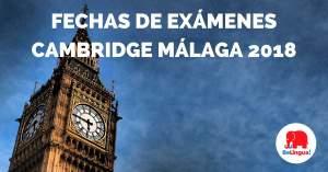 Exámenes Cambridge Málaga 2018 - Facebook