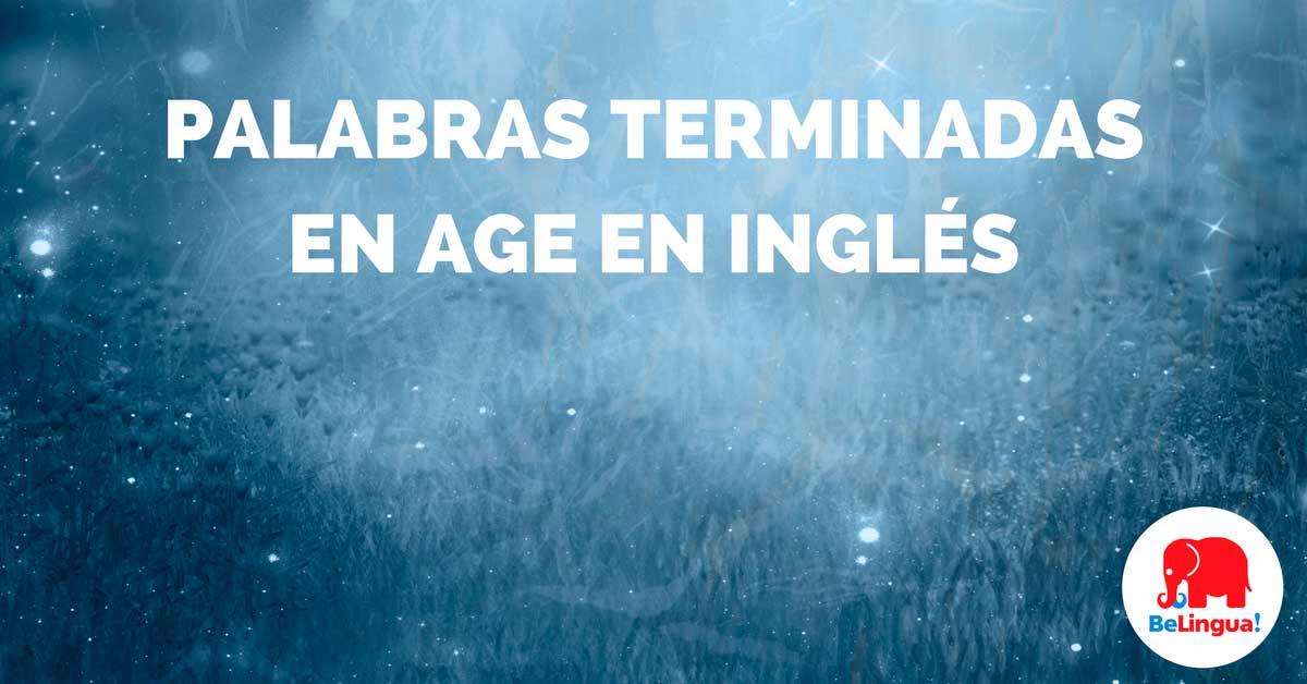 Palabras terminadas en age en inglés - Facebook