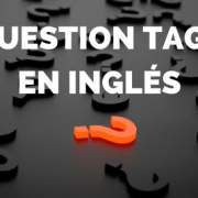 Question tags en inglés
