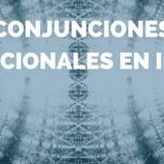 Conjunciones condicionales en inglés
