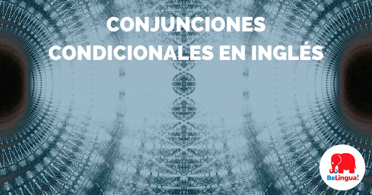 Conjunciones condicionales en inglés - Facebook