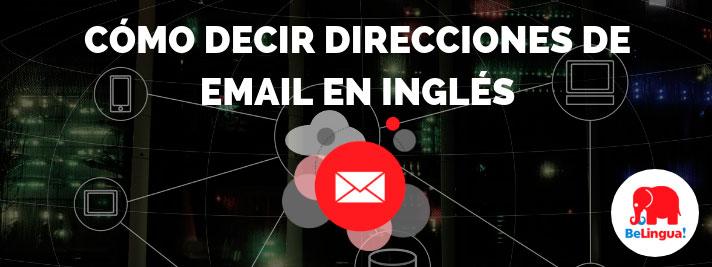 Cómo decir direcciones de email en inglés