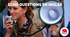 Echo questions en inglés - Facebook