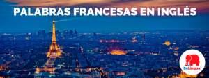 Palabras francesas en inglés