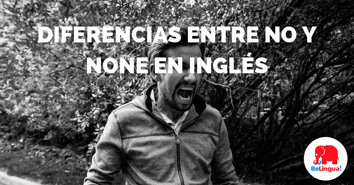 Diferencias entre no y none en inglés - Facebook