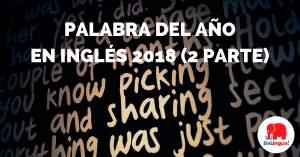 Palabra del año en inglés 2018 (2 parte) - Facebook
