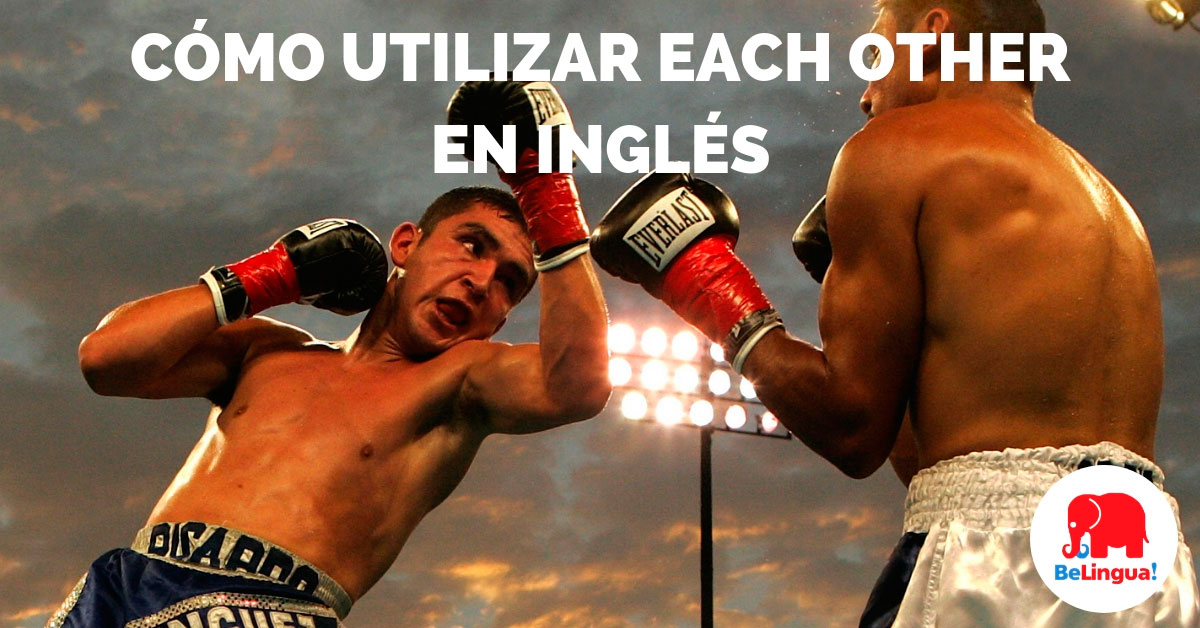 Cómo utilizar each other en inglés - Facebook