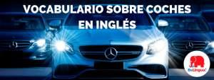 Vocabulario sobre coches en inglés