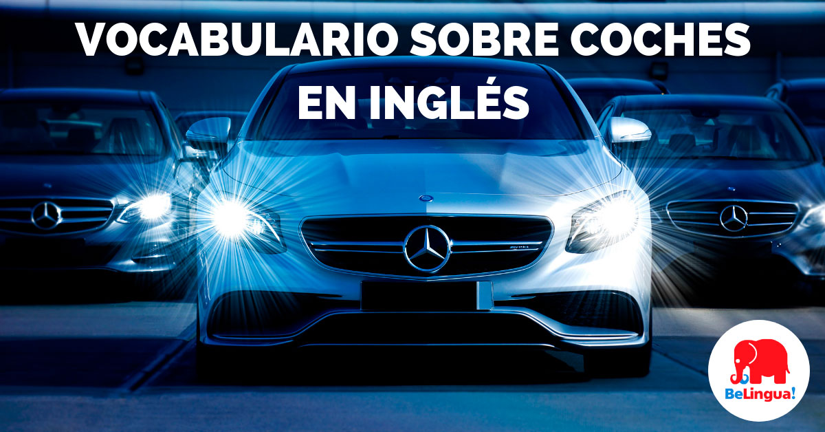 Vocabulario sobre coches en inglés - Facebook
