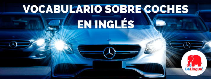 Vocabulario sobre coches en inglés